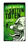 Die satten Toten - Ein Fall für Karl Kane (Band 2).