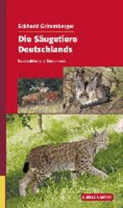 Die Säugetiere Deutschlands - Beobachten und Bestimmen.