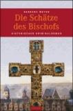 Die Schätze des Bischofs.