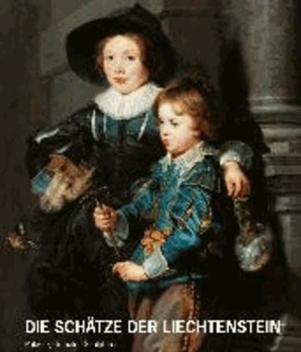 Die Schätze des Hauses Liechtenstein - Paläste, Gemälde, Skulpturen.