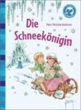 Die Schneekönigin - Der Bücherbär: Klassiker für Erstleser.