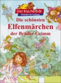 Die schönsten Elfenmärchen der Brüder Grimm.