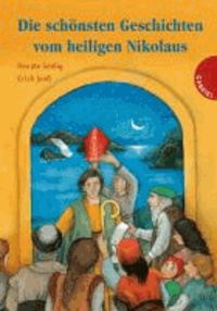Die schönsten Geschichten vom heiligen Nikolaus.