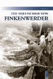 Die Seefischer von Finkenwerder.