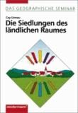 Die Siedlungen des ländlichen Raumes.