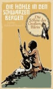 Die Söhne der Großen Bärin (3) - Die Höhle in den Schwarzen Bergen.