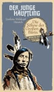 Die Söhne der Großen Bärin (5) - Der junge Häuptling.