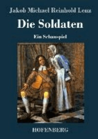 Die Soldaten - Ein Schauspiel.