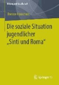 """Die soziale Situation jugendlicher """"Sinti und Roma""""."""