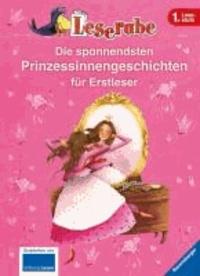 Die spannendsten Prinzessinnengeschichten für Erstleser.