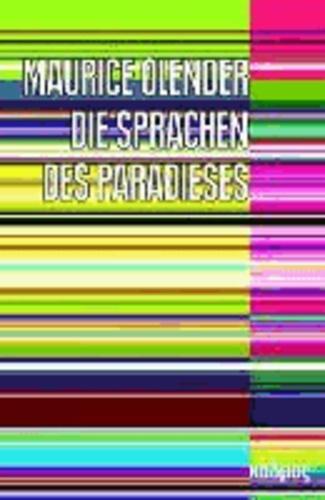 Die Sprachen des Paradieses - Religion, Rassentheorie und Textkultur.
