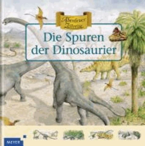 Die Spuren der Dinosaurier.