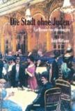 Die Stadt ohne Juden - Ein Roman von übermorgen.