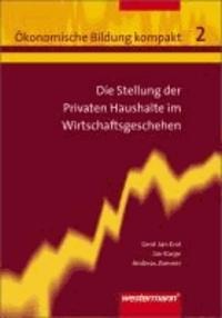 Die Stellung der privaten Haushalte im Wirtschaftsgeschehen - Sekundarstufe II.
