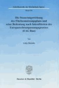 Die Steuerungswirkung des Flächennutzungsplans und seine Bedeutung nach Inkrafttreten des Europarechtsanpassungsgesetzes (EAG Bau)..