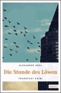 Die Stunde des Löwen - Frankfurt Krimi.