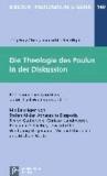 Die Theologie des Paulus in der Diskussion - Reflexionen im Anschluss an Michael Wolters Grundriss.