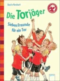 Die Torjäger - Sieben Freunde für ein Tor.
