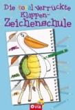 Die total verrückte Klappen-Zeichenschule - Mal- & Zeichenspaß für Kinder ab 4 Jahren.