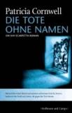 Die Tote ohne Namen - Ein Kay-Scarpetta-Roman.