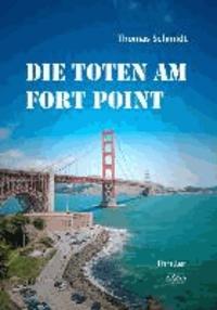 Die Toten am Fort Point.