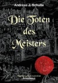 Die Toten des Meisters - Konrads erster Fall.