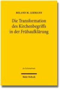Die Transformation des Kirchenbegriffs in der Frühaufklärung.