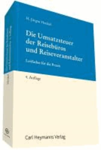 Die Umsatzsteuer der Reisebüros und Reiseveranstalter - Leitfaden für die Praxis.