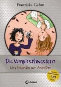 Die Vampirschwestern 01. Eine Freundin zum Anbeißen - Jubiläums-Ausgabe.