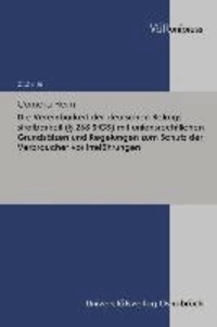 Die Vereinbarkeit der deutschen Betrugsstrafbarkeit (§ 263 StGB) mit unionsrechtlichen Grundsätzen und Regelungen zum Schutz der Verbraucher vor Irreführungen.