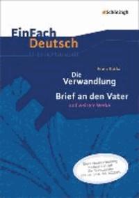 Die Verwandlung. EinFach Deutsch Unterrichtsmodelle - Neubearbeitung: Gymnasiale Oberstufe.