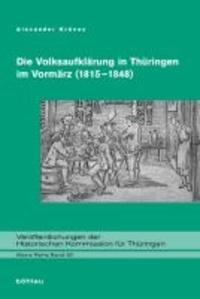 Die Volksaufklärung in Thüringen im Vormärz (1815-1848).