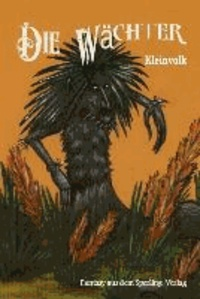 Die Wächter - Kleinvolk, Fantasy aus dem Sperling-Verlag.