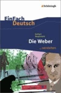 Die Weber - EinFach Deutsch ...verstehen.