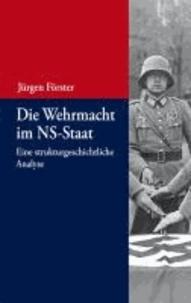 Die Wehrmacht im NS-Staat - Eine strukturgeschichtliche Analyse.