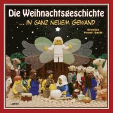 Die Weihnachtsgeschichte - ...in ganz neuem Gewand.