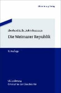 Die Weimarer Republik.