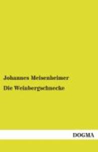 Die Weinbergschnecke - Helix pomatia L..