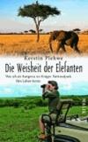 Die Weisheit der Elefanten - Was ich als Rangerin im Krüger-Nationalpark fürs Leben lernte.