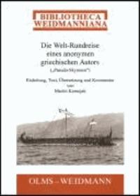 """Die Welt-Rundreise eines anonymen griechischen Autors (""""Pseudo-Skymnos"""")."""
