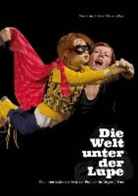 Die Welt unter der Lupe - Das Internationale Fest der Puppen in Lingen/Ems.