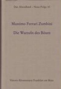Die Wurzeln des Bösen - Gründerjahre des Antisemitismus: Von der Bismarckzeit zu Hitler.