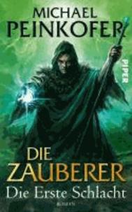 Die Zauberer 02 - Die Erste Schlacht.
