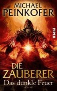 Die Zauberer 03 - Das dunkle Feuer.