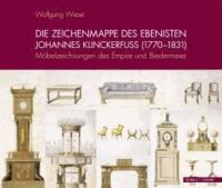 Die Zeichenmappe des Ebenisten Johannes Klinckerfuss (1770-1831) - Möbelzeichnungen des Empire und Biedermeier.