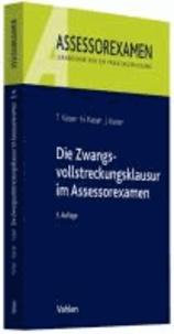 Die Zwangsvollstreckungsklausur im Assessorexamen.