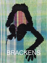Diedrick Brackens - Diedrick Brackens: Darling Divined /anglais.