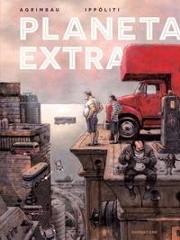 Diego Agrimbau et Gabriel Ippóliti - Planeta Extra.