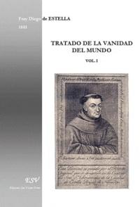 Diego de Estella - Tratado de la vanidad del mundo.