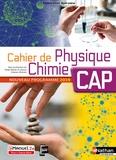 Diego Dorian et Jessica Estevez-Brienne - Cahier de Physique Chimie CAP.